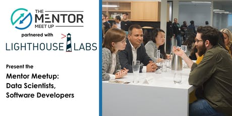 The Mentor Meetup: Data Scientists and Software Developers tickets