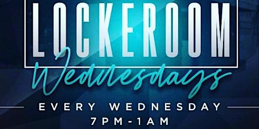 Lockeroom Wednesdays Tomorrow at Lockeroom Lounge
