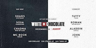 White Chocolate - Hip Hop x Comedy