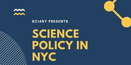 Science Policy in NYC Workshop tickets