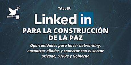 Taller LinkedIn para la construcción de la paz entradas