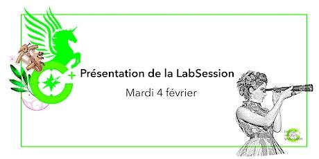Présentation de la LabSession / 4 Février tickets