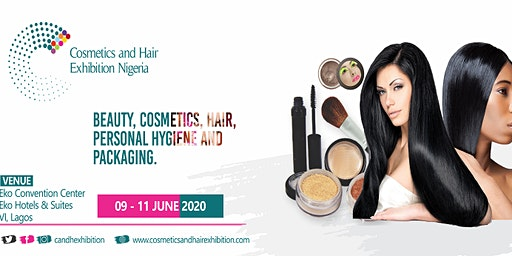 Cosmetics and Hair Exhibition Nigeria 9th -11th June 2020