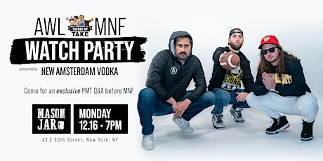 Pardon My Take MNF Watch Party presented by New Amsterdam Vodka tickets