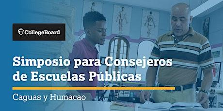Simposio para Consejeros de Escuelas Públicas - Caguas y Humacao entradas