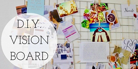 Dream/Vision Board Creating Workshop tickets