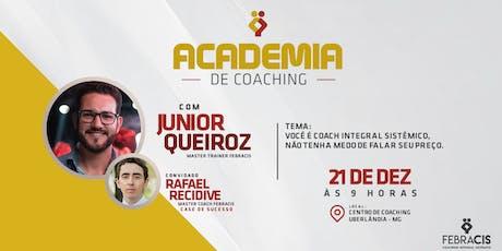 [UBERLÂNDIA/MG] 4° Academia de Coaching Febracis Uberlândia 21/12 ingressos