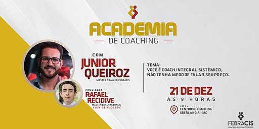 [UBERLÂNDIA/MG] 4° Academia de Coaching Febracis Uberlândia 21/12
