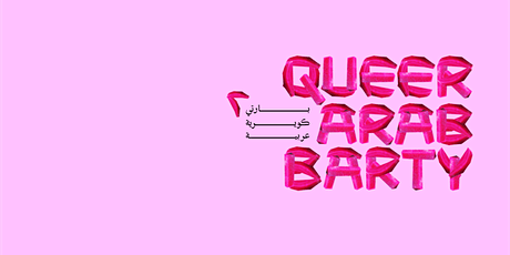 Queer Arab Barty Presents: Navigating Orientalism in Contemporary Society Tickets