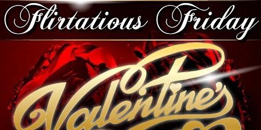 Flirtatious Friday Valentine's Day Single to Mingle