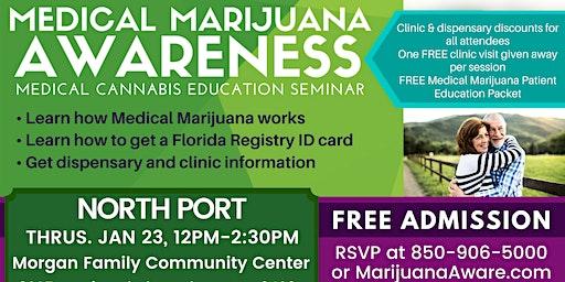 North Port- Medical Marijuana Awareness Seminar