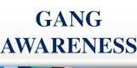 Gang Awareness tickets