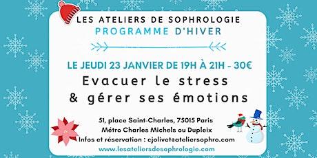 Atelier de sophrologie PARIS 15 : Évacuer le stress, gérer ses émotions billets