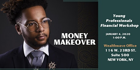 Money Makeover - Young Professionals Financial Workshop tickets