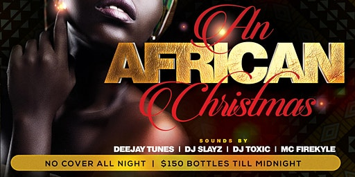 AN AFRICAN CHRISTMAS AT O2 LOUNGE