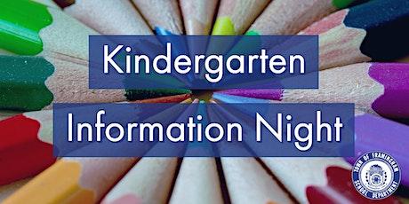 Kindergarten Information Night - Framingham Public Schools tickets
