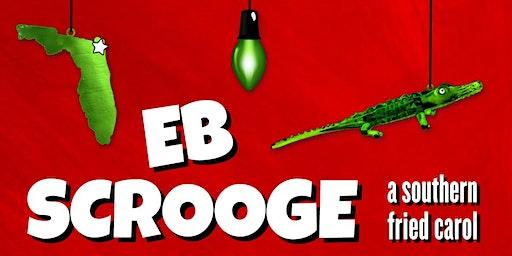 Eb Scrooge: A Southern Fried Carol