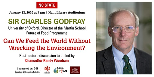 Sir Charles Godfray—Can We Feed the World Without Wrecking the Environment?