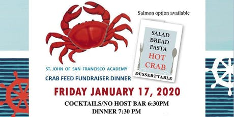St. John of SF Academy Crab Feed Fundraiser Dinner tickets