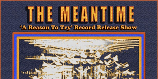 The Meantime