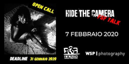 Hide The Camera - FSF Talks