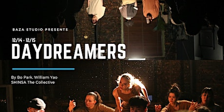DAYDREAMERS An Immersive Dance Show by Bo Park & William Yao tickets