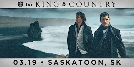 19/03 Saskatoon - for KING & COUNTRY burn the ships | World Tour