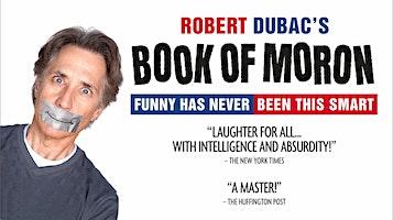 "Robert Dubac's ""Book of Moron"""