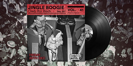 Disco Motel Vol. 41 - The Christmas Special tickets