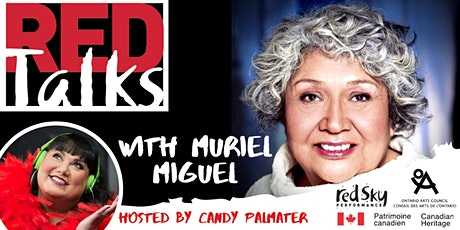 REDTalks: A Retrospective with Muriel Miguel, with host Candy Palmater tickets