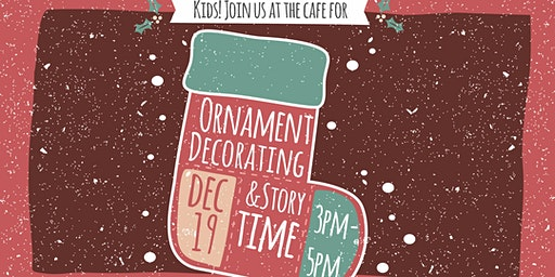 Ornament Decorating and Story Time at Oceans Cafe