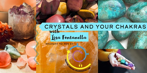 Crystals and Your Chakras with Lisa Fontanella