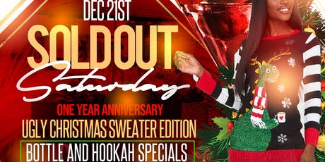 Sold out Saturdays Ugly Christmas Sweater party tickets