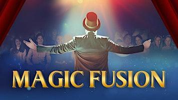 """""""Magic Fusion"""""""
