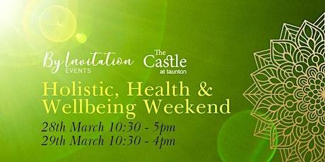 Holistic, Health & Wellbeing Weekend tickets