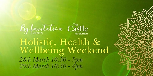 Holistic, Health & Wellbeing Weekend