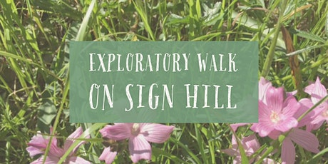 Exploratory Walk on Sign Hill tickets