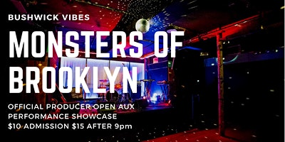 Monsters+Of+Brooklyn%3A+Bushwick+Vibes+%40+Elsewh