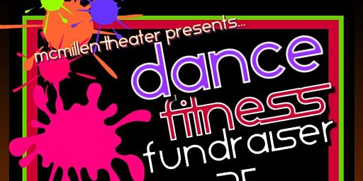 McMillen Theater Dance Fitness Fundraiser
