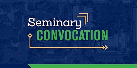 Seminary Spring Convocation tickets