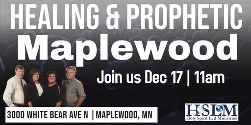 Healing and Prophetic Maplewood, MN