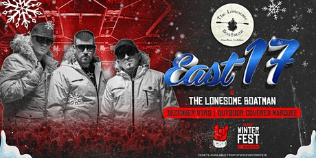 East 17 live at The Lonesome Boatman, Clane tickets