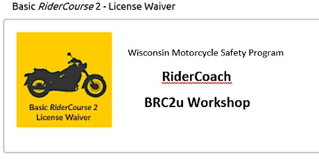 BRC2u WMSP Workshop for Wisconsin RiderCoaches only tickets