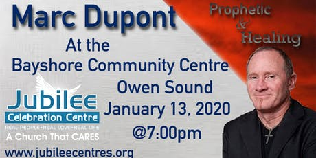 Prophetic And Healing Night with Marc Dupont tickets