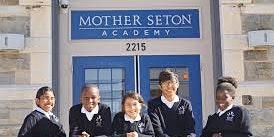 Mother Seton Academy Open House