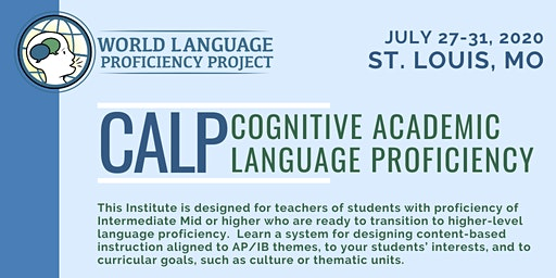 St. Louis Summer Institute CALP (Cognitive Academic Language Proficiency)