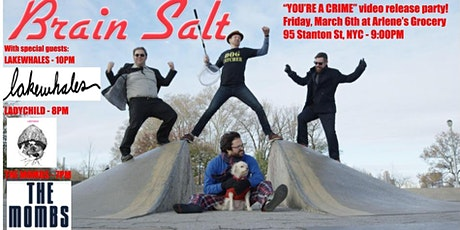 Brain Salt, Lake Whales, LadyChild, The Mombs tickets