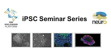 iPSC Seminar Series - January 2020 tickets