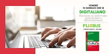 Digitaliano. Pratiche di scrittura quotidiana e professionale biglietti