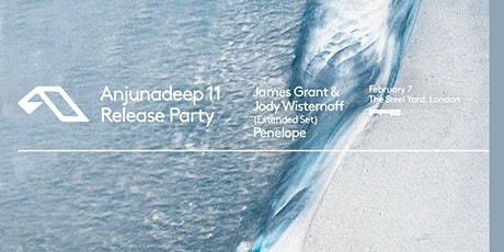 Anjunadeep 11 - London Release Party tickets